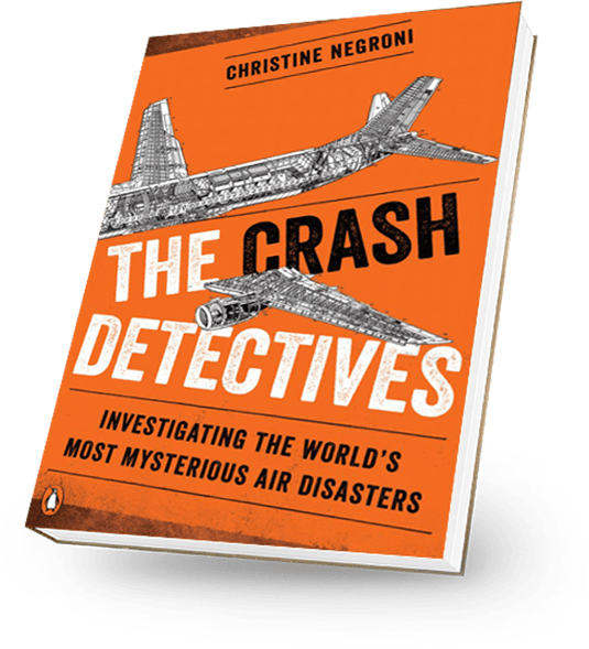 Crash Detectives: Investigating the World's Most Mysterious Air Disasters